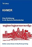 Khmer. Eine Einfuehrung in die Sprache Kambodschas