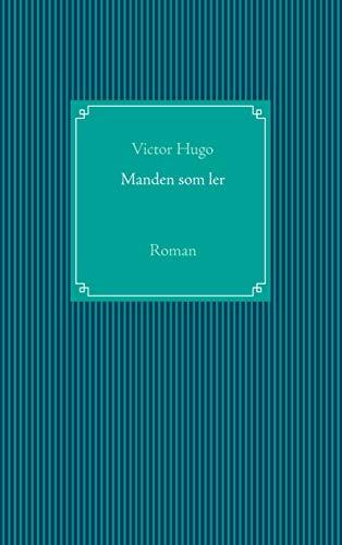 Manden som ler: Roman (Danish Edition)