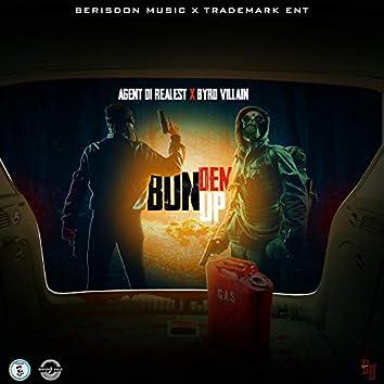 Bun Dem Up (feat. Byrd Villain)
