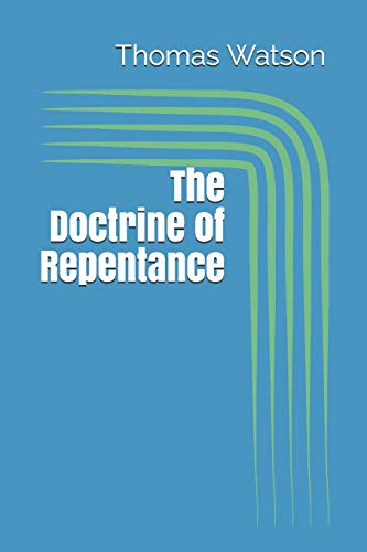 The Doctrine of Repentance