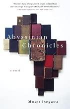 Abyssinian Chronicles: A Novel (Vintage International)