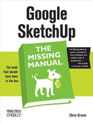 Google SketchUp: The Missing Manual (English Edition)