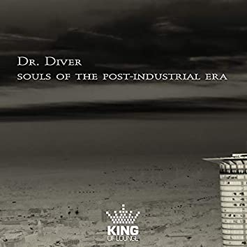 Souls of the Post-Industrial Era