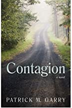 [ Contagion [ CONTAGION ] By Garry, Patrick M ( Author )May-01-2007 Paperback
