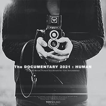 The Documentary 2021 : Human (Original Soundtrack)