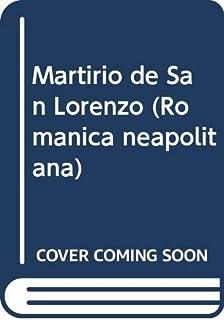 Martirio de San Lorenzo (Romanica neapolitana)