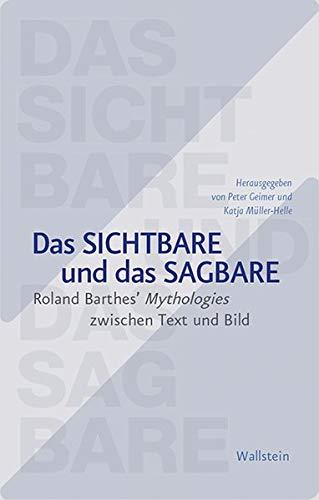 Das Sichtbare und das Sagbare: Evidenz zwischen Text und Bild in Roland Barthes' Mythologies