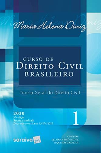 Curso de Direito Civil Brasileiro - Vol. 1 - 37ª Edição 2020: Teoria Geral do Direito Civil: Volume 1