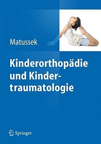 Kinderorthop????die und Kindertraumatologie (German Edition) by Jan Matussek (2013-10-06)
