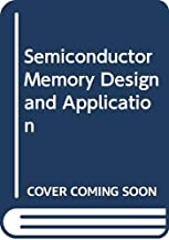 Semiconductor Memory Design and Application