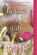 Lauren Oliver: Before I Fall (Paperback); 2011 Edition