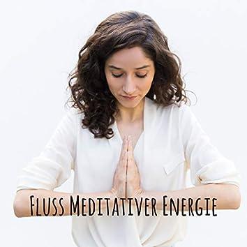 Fluss Meditativer Energie