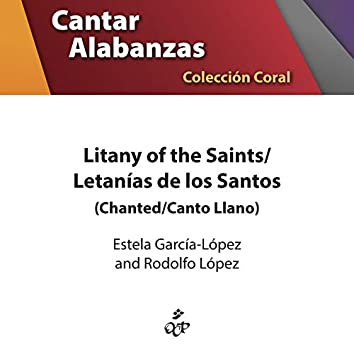 Litany of the Saints/Letanas De Los Santos (Chanted)