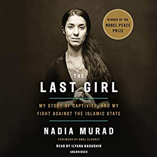The Last Girl     My Story of Captivity, and My Fight Against the Islamic State              Auteur(s):                                                                                                                                 Nadia Murad                               Narrateur(s):                                                                                                                                 Ilyana Kadushin                      Durée: 12 h et 15 min     16 évaluations     Au global 5,0