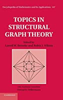 Topics in Structural Graph Theory (Encyclopedia of Mathematics and its Applications)