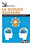 La duplice alleanza. Aziende e startup insieme per l'innovazione
