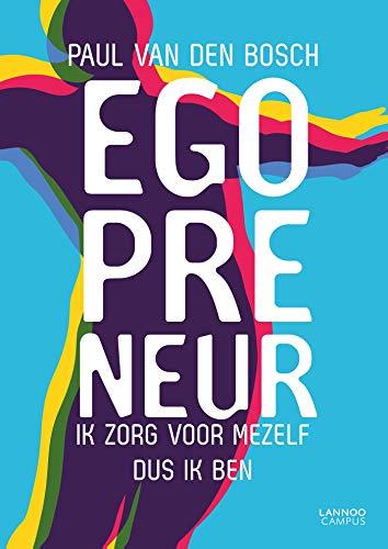 Egopreneur (Dutch Edition)