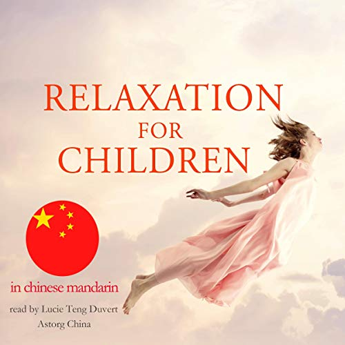 『Relaxation for children in Chinese Mandarin』のカバーアート