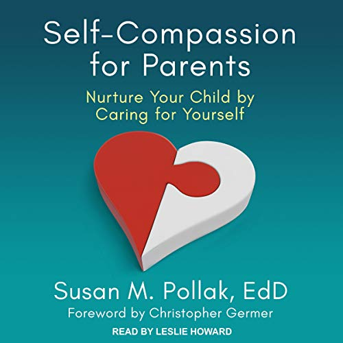 Self-Compassion for Parents cover art