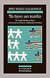 Yo tuve un sueño: El Viaje de los Ninos Centroamericanos A Estados Unidos: 118 (CRÓNICAS)