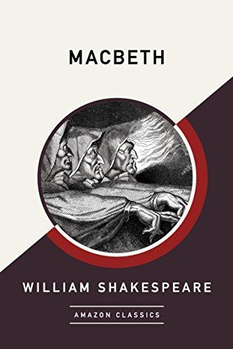 Macbeth (AmazonClassics Edition) (English Edition)