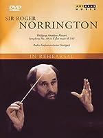 Wolfgang Amadeus Mozart Norrington in Rehearsal