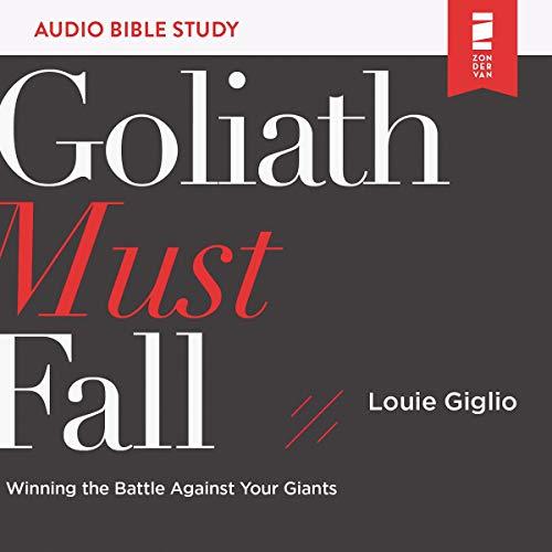 Goliath Must Fall: Audio Bible Studies Titelbild