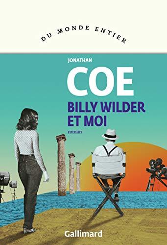 Billy Wilder et moi (Du monde entier)