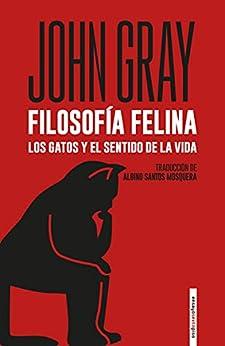 Filosofía felina de John Gray