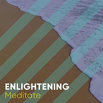 # Enlightening Meditate