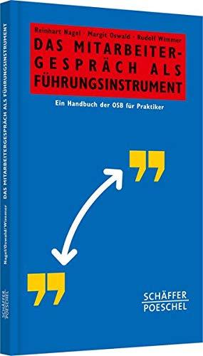 Das Mitarbeitergespräch als Führungsinstrument: Ein Handbuch der OSB für Praktiker (Systemisches Management)