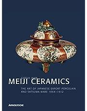 Meiji-Keramik. Englische Ausgabe: Japanische Export-Keramik 1868 - 1912: Japanese Export Porcelain 1868-1912