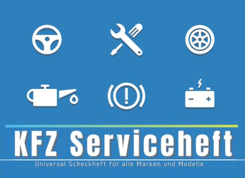 KFZ Serviceheft: Universal Scheckheft für alle PKW Marken und Modelle