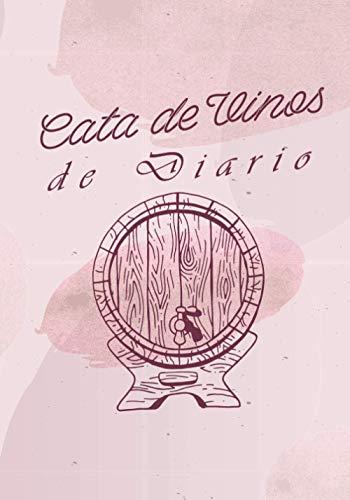 Cata de Vinos de Diario: Libro de Cata de Enología para Llenar | Escriba sus Descubrimientos de Vino | 100 Hojas de Vino | Idea de Regalo