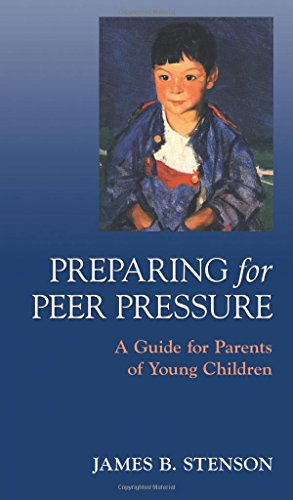 Compare Textbook Prices for Preparing for Peer Pressure  ISBN 9781889334363 by Stenson, James B.
