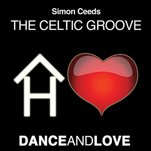 The Celtic Groove (Original Mix)