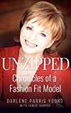 Unzipped: Chronicles of a Fashion Fit Model