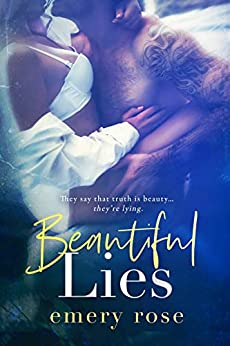 Beautiful Lies (The Beautiful Series Book 2) by [Emery Rose]