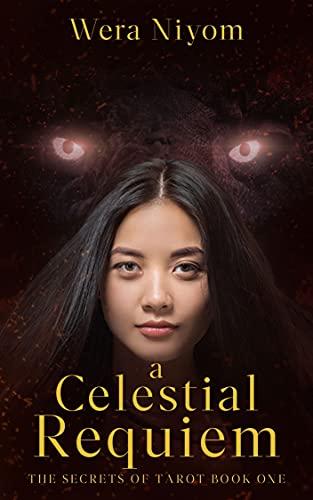 A Celestial Requiem: The Secrets of Tarot Series (English Edition)