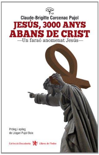 Jesús, 3000 anys abans de Crist (Descoberta)