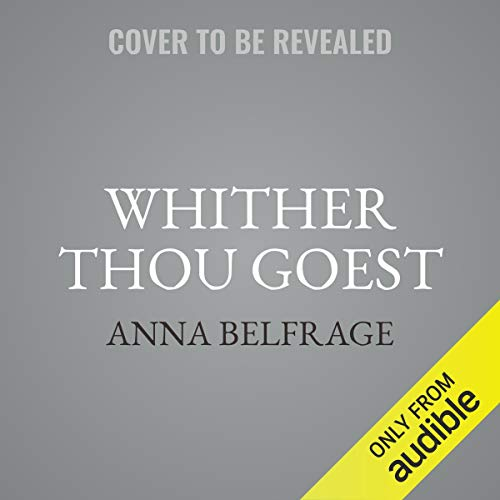 Couverture de Whither Thou Goest