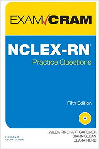 Nclex Rn Practice Questions Exam Cram 5th Edition
