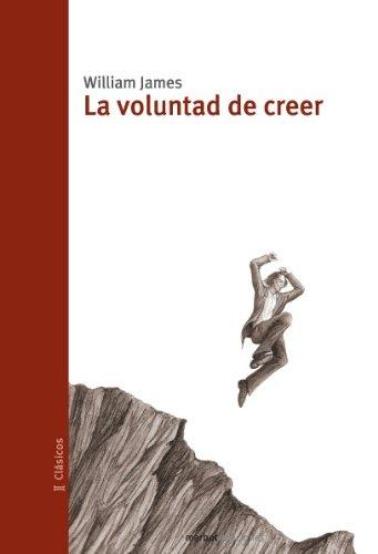 La voluntad de creer (Spanish Edition) - Kindle edition by James, William,  Vilà, Ramon. Politics & Social Sciences Kindle eBooks @ Amazon.com.