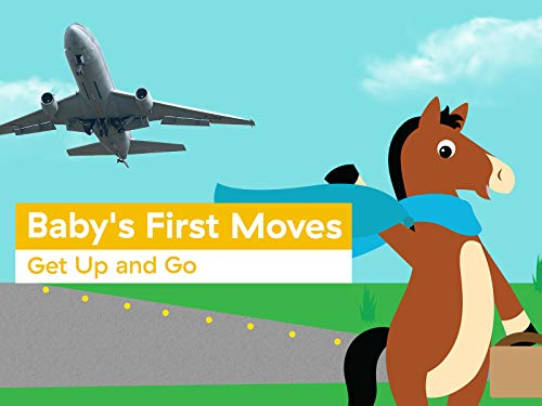 Baby's First Moves: Get Up and Go