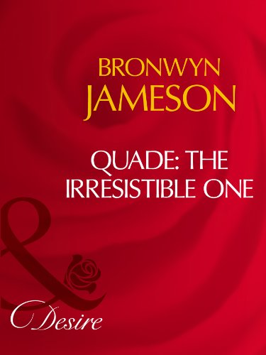 Quade: The Irresistible One (Mills & Boon Desire) (English Edition)