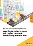 Organisation und Management von Studium, Lehre und Weiterbildung an Hochschulen (Studienreihe Bildungs- und Wissenschaftsmanagement)