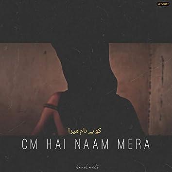 Cm Hai Naam Mera