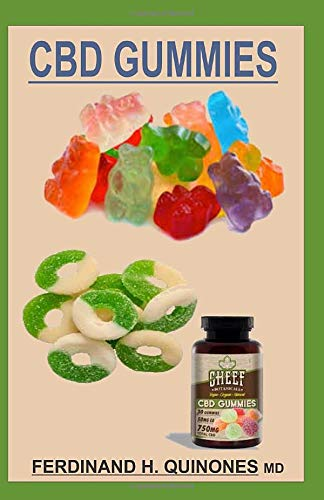 CBD GUMMIES: A Comprehensive Guide on...