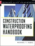 Construction Waterproofing Handbook