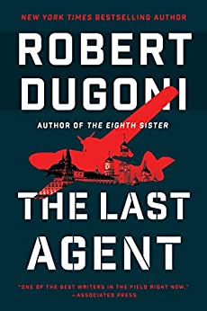 The Last Agent (Charles Jenkins Book 2) by [Robert Dugoni]